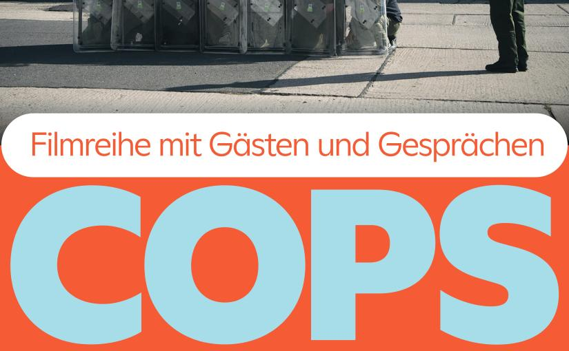 Filmreihe COPS in Leipzig